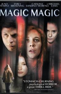 Magic, Magic (2013)