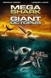 Mega Shark vs. Giant Octopus (2009)