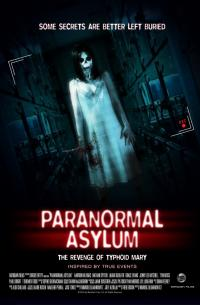 Paranormal Asylum: The Revenge of Typhoid Mary (2013)