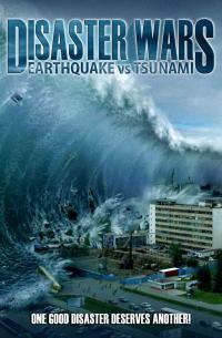 Disaster Wars: Earthquake vs. Tsunami (2013)