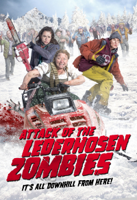 Attack of the Lederhosen Zombies (2016)
