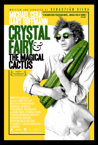 Crystal Fairy & the Magical Cactus (2013)