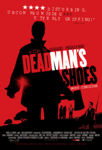 Dead Man&#39s Shoes (2004)
