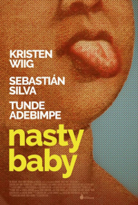 Nasty Baby (2015)