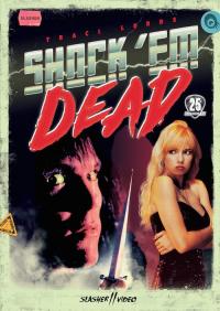 Shock &#39Em Dead (1991)