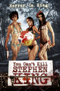 You Can&#39t Kill Stephen King