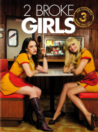 2 Broke Girls Season 3 (2013)