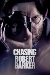 Chasing Robert Barker (2015)