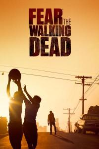 Fear the Walking Dead Season 1 (2015)