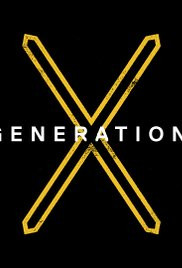 Generation X Season 1 (2016)