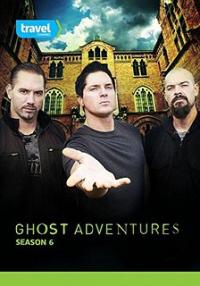 Ghost Adventures Season 6 (2012)
