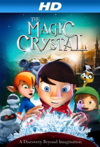 The Magic Crystal (2011)