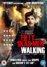 Fifty Dead Men Walking (2008)