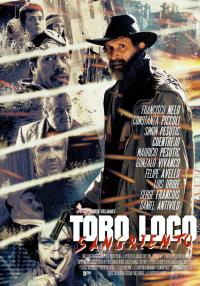 Toro Loco: Sangriento (2015)