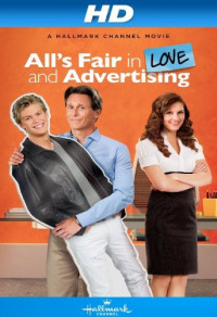 All&#39s Fair In Love And Advertising (2013)