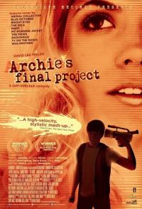 Archie&#39s Final Project (2009)