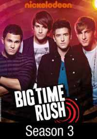 Big Time Rush Season 3 (2012)