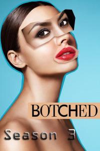 Botched Season 3 (2016)