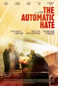 The Automatic Hate (2015)