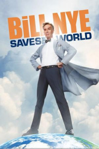 Bill Nye Saves the World Season 1 (2017)