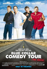 Blue Collar Comedy Tour: The Movie (2003)