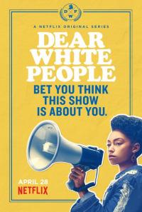 Dear White People Season 1 (2017)