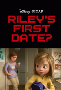 Riley&#39s First Date? (2015)