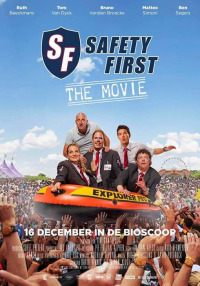 Safety First: The Movie (2015)