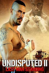 Undisputed 2: Last Man Standing (2006)