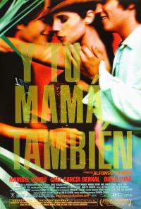 Y Tu Mama Tambien (2001)