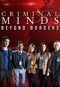 Criminal Minds: Beyond Borders Season 2 (2017)