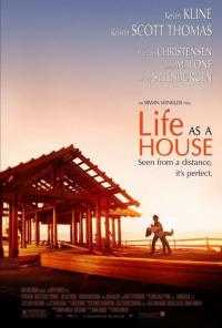 Life as a House (2001)