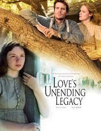 Love&#39s Unending Legacy (2007)