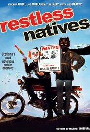 Restless Natives (1985)