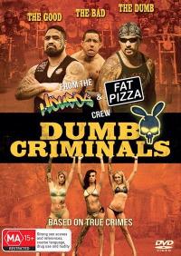 Dumb Criminals: The Movie (2015)