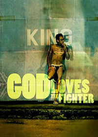 God Loves the Fighter (2013)