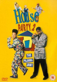 House Party 2 The Pajama Jam (1991)