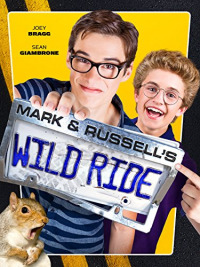 Mark & Russell&#39s Wild Ride (2015)