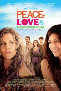 Peace, Love, And Misunderstanding (2011)