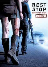 Rest Stop: Don&#39t Look Back (2008)