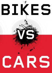 Bikes vs Cars (2015)