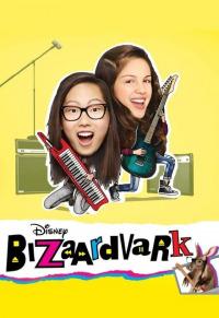 Bizaardvark Season 2 (2017)