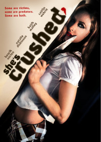 Crushed (2009)