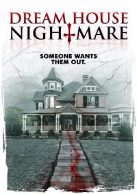 Dream House Nightmare (2017)