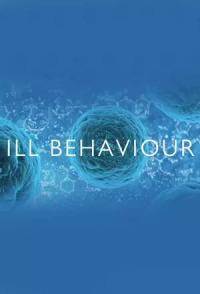 Ill Behaviour Season 1 (2017)