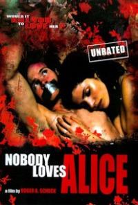 Nobody Loves Alice (2008)