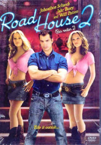 Road House 2: Last Call (2006)