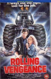 Rolling Vengeance (1987)
