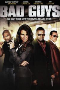Bad Guys (2008)