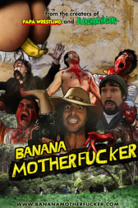 Banana Motherfucker (2011)